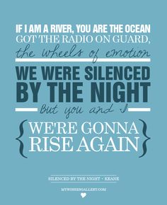 Best song of this year so far! Silenced by the night - Keane #SBTN