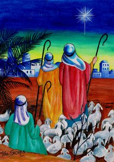 """""""And there were in the same country shepherds abiding in the field, keeping watch over their flock by night."""" (St Luke 2: 8) KJV; """"A Star Shines Brightly"""" -- by Val Stokes"""