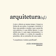ARQ - Architecture and Home Decor - Bedroom - Bathroom - Kitchen And Living Room Interior Design Decorating Ideas - Some Quotes, Best Quotes, Architecture Student, Architecture Design, Some Words, Music Quotes, Picture Quotes, True Stories, Wisdom