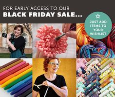 What Craftsy items are you wishing for this holiday season? Add them to your Wishlist, and you'll enjoy early access to our best savings of 2015! Find out how.