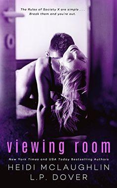 Viewing Room: A Society X Novel by L.P. Dover https://www.amazon.com/dp/B01GUHMX1A/ref=cm_sw_r_pi_dp_U_x_tl44Ab197CRTV