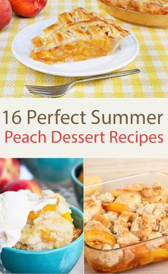 1. Southern Peach Cobblerkitchme.comStep up the Southern element and use only Georgia peaches.  See recipe details. 2. Old Fashioned Peach Piekitchme.comTa