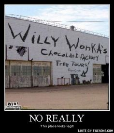 More like Willy Wonka's house of death