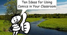 Over the last couple of months I've shared a handful of tools that students can use to create comics. I even conducted a webinar on the to...