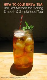 How to Cold Brew Tea | www.therisingspoon.com
