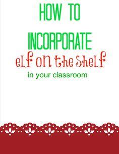 Elf on the Shelf ideas in a classroom