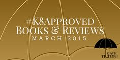 March 2015 #K8Approved Books & Reviews