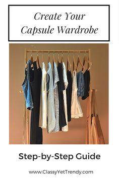 Find out how to create a capsule wardrobe with this easy, step-by-step guide!   I absolutely love Capsule Wardrobes!  I have saved $1,000's for the past couple of years since I've had a capsule wardrobe.  I rely on a capsule wardrobe every season to get dressed quickly, keep a neat closet, always have many outfits on…