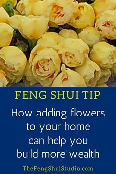 Flowers are just one Feng Shui strategy to increase your wealth and prosperity. #fengshui #wealthbagua #fengshuibagua #fengshuihome #fengshuitips #prosperity #fengshuibasics #finances #wealth #decoration #decor #homedecoration #selfimprovement #changeyourlife #improveyourlife