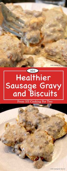 Low-fat sausage gravy and biscuits. Yep, the classic breakfast comfort food can become a regular without by-pass surgery. One biscuit (two halves) plus sausage gravy goes from 540 calories with 34 grams of fat to 226 with 3 grams of fat. Amazing.