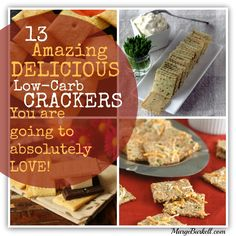 13 Delicious Low Carb Cracker Recipes - SKINNY on LOW CARB (Thanks for including my recipe!)