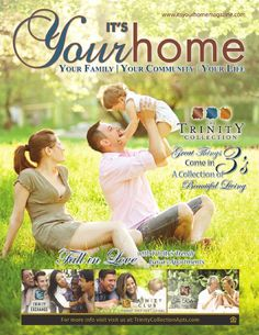 "It's Your Home Magazine Trinity/Odessa  Fall Issue 2014  Trinity's #1 Resource for Community Information  IT's YOUR HOME is filled with content and information about our home town. Our passion is to help promote small businesses and provide our readesr an opportunity to buy local. Together as a community, we can all bring back that hometown feel.   ""Everyone has a story…what's yours?""  www.itsyourhomemagazine.com"