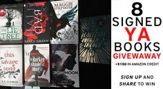 8 Signed YA Books + $150 in Amazon Credit GIVEAWAY