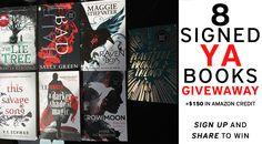 8 Signed YA Books   $150 in Amazon Credit GIVEAWAY