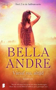 Vanaf nu, altijd - Bella Andre http://zoeken.muntpunt.bibliotheek.be/detail/Bella-Andre/Vanaf-nu-altijd/Boek/?itemid=|library/marc/vlacc|8829633