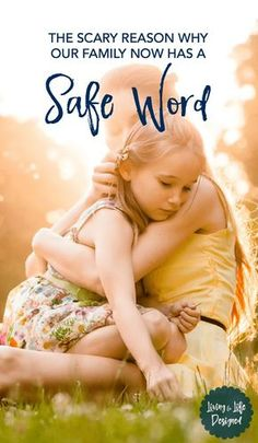 Child Safety is important but no matter how much you talk about it or role play, you never know how your child will react until they're in a tough spot. Having a family safe word lets them come to you for help with unsafe people, unsafe situations, child predators and for urgent help.