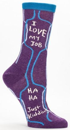 I Love My Job, Ha Ha, Just Kidding Women's Business Crew Socks Hipster/Nerdy/Geeky/Trendy, Funny Novelty Socks with Cool Design, Bold/Crazy/Unique Pattern Dress Socks Blue Q Socks, Funky Socks, Crazy Socks, Cute Socks, Women's Socks, Awesome Socks, Silly Socks, Purple Socks, Unique Socks