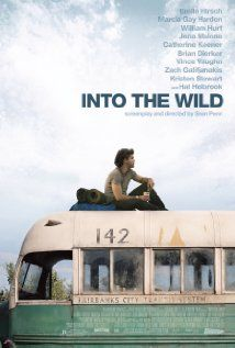 Into the Wild... one of my fave movies :')   You might cry it's so good!