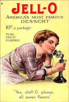 A very early Jell-O ad from 1901. Though gelatin powder was patented in 1845, it wasn't marketed until 1900 by the Genesee Pure Food Co who also pioneered the use of free recipe books for promotion. The company became the General Food Co in 1927 which merged into Kraft Foods in 1990.
