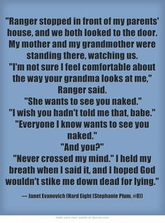Janet Evanovich Stephanie and Ranger Quote