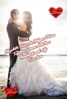 NOI INSIEME PER SEMPRE CON AMORE <3 CUORE MIO STEFANO PRINO <3 YOU MY HUSBAND <3 ME YOUR WIFE <3  BE TOGETHER AND STAY TOGETHER WITH LOVE <3 TUA ELIZABETH PRINO <3 LOTS OF LOVE <3