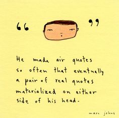 air quotes (drawing on a post-it note)
