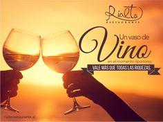 Un vaso de vino en el momento oportuno, vale más que todas las riquezas.
