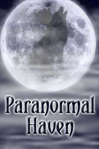Paranormal Haven---Home of All Things that go bump in the night.