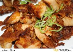 Moc dobré naložené kuřecí maso recept - TopRecepty.cz Best Places To Eat, Great Recipes, Good Food, Food And Drink, Healthy Eating, Meat, Chicken, Asia, Food Ideas