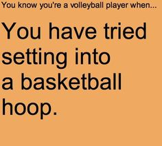 You know your a volleyball and a basketball player when…. You know your a volleyball and a basketball player Volleyball Training, Volleyball Jokes, Play Volleyball, Volleyball Gifts, Coaching Volleyball, Volleyball Players, Volleyball Motivation, Volleyball Sayings, Volleyball Problems