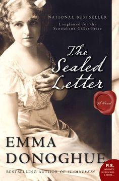 "The Sealed Letter by Emma Donoghue. Based on a scandalous divorce case that gripped England in ""The Sealed Letter"" is a riveting, provocative drama of friends, lovers, and divorce, Victorian style. Good Books, Books To Read, My Books, Failing Marriage, Divorce, Marriage Rights, Emma Donoghue, What To Read, Historical Fiction"