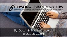 These personal branding tips will help solve one of the most common problems network marketers and home business owners face.