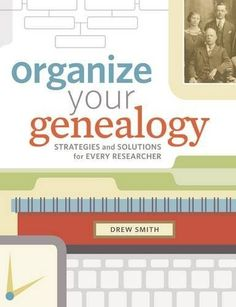 Organize your Genealogy!