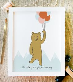 float away art print 8 x 10 bear balloons and by littlelow on Etsy. $15.00 USD, via Etsy.