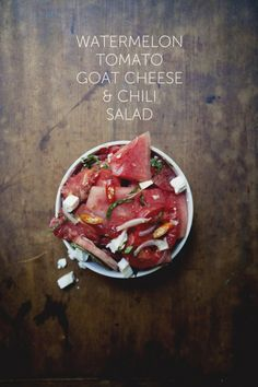 Watermelon Tomato & Chili Salad | The Kitchy Kitchen  (Replace goat cheese with cashew cheese.)