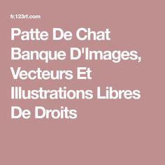 Patte De Chat Banque D'Images, Vecteurs Et Illustrations Libres De Droits