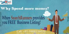 Why Spend more #Money?? When SearchRunners provides you #Free #Business #Listing!! To list your #Business #online simply visit: http://searchrunners.com/FreeListing
