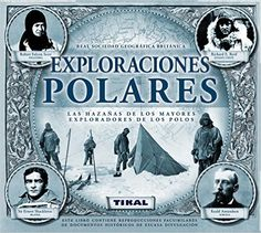Un viaje inolvidable a la época heroica de las grandes exploraciones polares, a través de reproducciones facsimilares que testimonian los momentos más fascinantes de estas proezas históricas llevadas a cabo durante el último cuarto del siglo XIX.