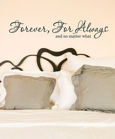 Love this 'Forever, For Always' Wall Decal by Wallquotes.com by Belvedere Designs on #zulily! #zulilyfinds