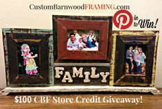 $100 Store Credit Giveaway to www.custombarnwoodframing.com  Pin to Win!