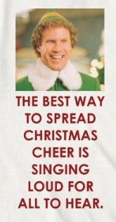 Elf - buddy the elf quote! Buddy The Elf Quotes, Inspirational Message, Christmas 2019, Cheer, Singing, Messages, My Love, Funny, Movies