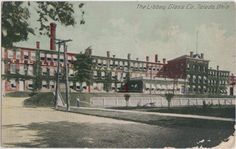 f17766ff4058 C1910 Toldeo Ohio Postcard Libbey Glass Company Factory