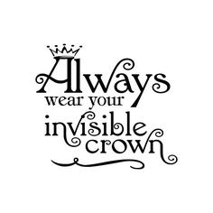 Invisible Crown ❤ liked on Polyvore featuring words, quotes, text, backgrounds, sayings, fillers, phrase and saying
