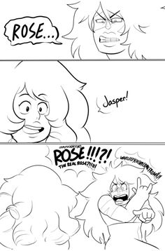 "If Jasper were to actually see Rose after calling Steven ""Rose Quartz!"" I'd bet she'd be like WAIT WHAT YOURE NOT IN A WEAK FORM ANYMORE WHAT"