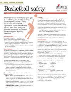 Keep your young basketball player safe with this helpful guide to the most common injuries associated with youth basketball     www.childrens.com/assets/documents/specialties/sportsmedicine/Basketball-safety.pdf