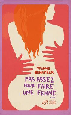 Pas assez pour faire une femme, de J. Benameur, éd. Thierry Magnier