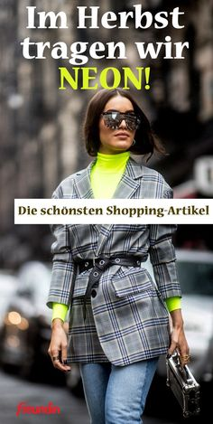 Fashion trend: In the fall we wear neon - Modetrends 2019 - Modes Winter Trends, We Wear, How To Wear, Business Hose, Models, Neon Colors, Punk, Fashion Trends, Fall Fashion