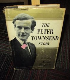 THE PETER TOWNSEND STORY BY NORMAN BARRYMAINE, 1958 HARDCOVER BOOK, GUC