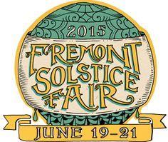 Fremont Solstice Fair • June 19-21, 2015 Check www.fremontfair.org for current information