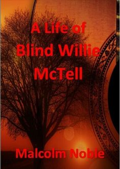 A Life of Blind Willie McTell. Blues Biography. Paperback Book 300pp inc discog Crime Fiction, Mystery Novels, Paperback Books, Biography, Blinds, Life, House Blinds, Curtains, Mystery Books
